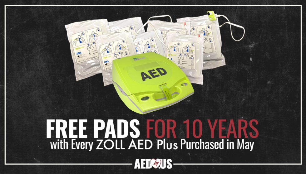 Free Pads for 10 Years on Any Zoll AED Plus Purchased in May - AED.US BLOG