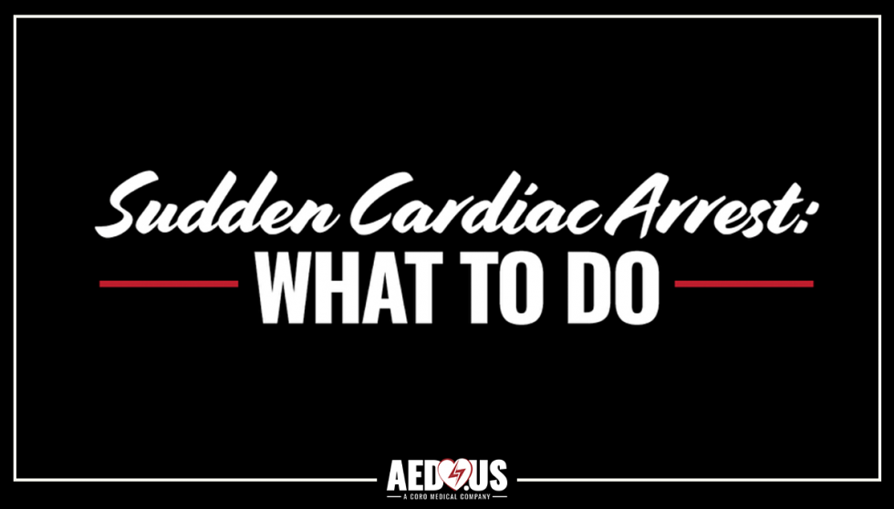 Black background with white text- Sudden Cardiac Arrest: What to Do
