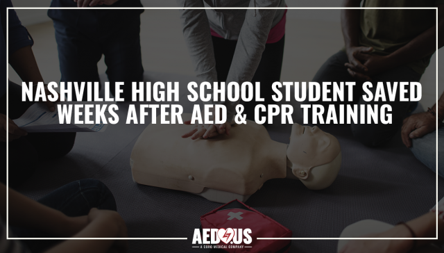 Nashville High School Student Saved Weeks After AED & CPR Training