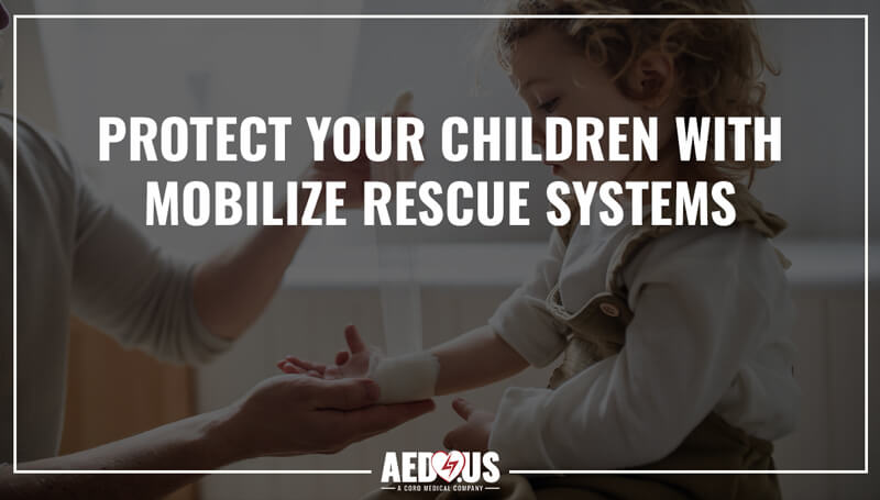 Protect your child with Mobilize Rescue Sytems