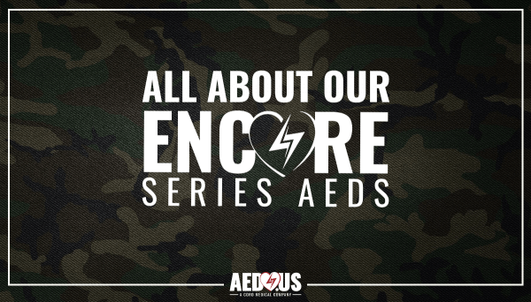 """Blog title """"All About Our Encore Series AEDs"""" text over camouflage background."""