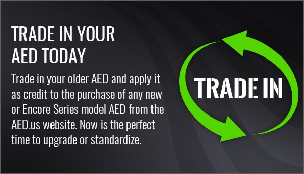 TRADE IN YOUR AED FOR A NEW ONE