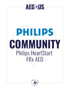 Philips HeartStart FRx AED Community / Public Access Value Package